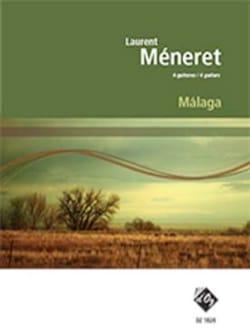 Laurent Méneret - Malaga - Partition - di-arezzo.fr