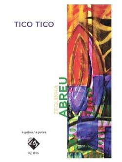 Zequinha de Abreu - Tico Tico - Partition - di-arezzo.fr