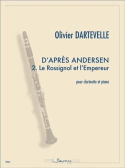 Olivier Dartevelle - According to Andersen 2. The Nightingale and the Emperor - Sheet Music - di-arezzo.co.uk