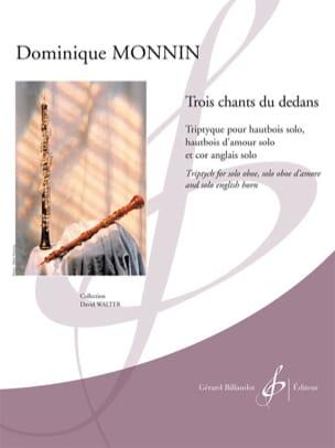 Dominique Monnin - Trois chants du dedans - Partition - di-arezzo.fr