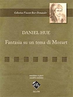 Daniel Hue - Fantasia su un tema di Mozart - Partition - di-arezzo.fr