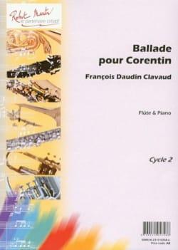 Ballade pour Corentin - Clavaud François Daudin - laflutedepan.com