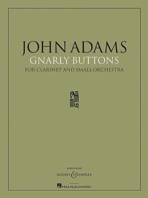 John Adams - Gnarly Buttons - Partitur - Partition - di-arezzo.fr