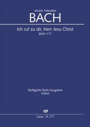 Johann Sebastian Bach - Ich ruf zu dir, Herr Jesu Christ BWV 177 - Partition - di-arezzo.fr