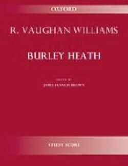 Burley Heath - Williams Ralph Vaughan - Partition - laflutedepan.com