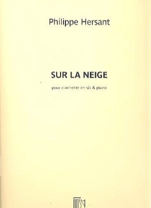 Philippe Hersant - 雪の上で - 楽譜 - di-arezzo.jp