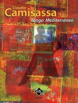 Claudio Camisassa - Tango mediterraneo pour orchestre de guitares - Partition - di-arezzo.fr