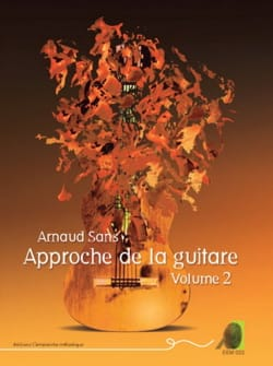 Arnaud Sans - Approche de la Guitare volume 2 - Sheet Music - di-arezzo.co.uk