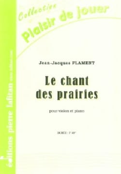 Jean-Jacques Flament - Le Chant des prairies - Violon et Piano - Partition - di-arezzo.fr