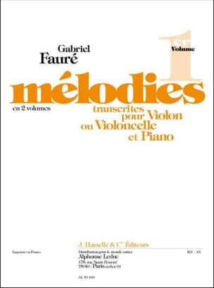 Gabriel Fauré - Melodies, Volume 1 - Violin or Cello - Sheet Music - di-arezzo.co.uk