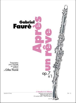 Fauré Gabriel / Thomé Gilles - After a dream op. 7 n ° 1 - Clarinet - Sheet Music - di-arezzo.co.uk