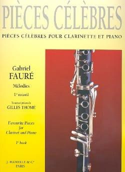Pièces célèbres - Vol 1 Fauré Gabriel / Thomé Gilles laflutedepan