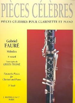 Fauré Gabriel / Thomé Gilles - Pièces célèbres – Volume 3 - Partition - di-arezzo.fr