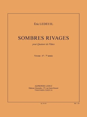 Sombres rivages - Eric Ledeuil - Partition - laflutedepan.com