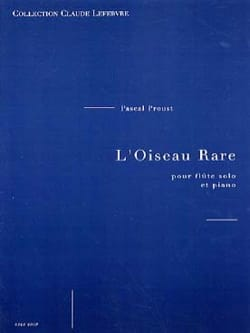Pascal Proust - The Rare bird - Sheet Music - di-arezzo.co.uk