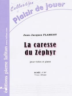 Jean-Jacques Flament - La Caresse du Zéphyr - Partition - di-arezzo.fr