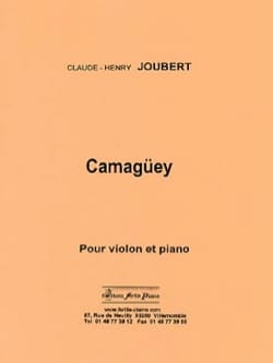 Claude-Henry Joubert - Camagüey - Sheet Music - di-arezzo.co.uk