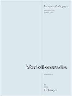 Wolfram Wagner - Variationssuite - Flûte seule - Partition - di-arezzo.fr