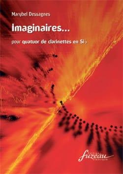 Marybel Dessagnes - Imaginaires - 4 Clarinettes - Partition - di-arezzo.fr