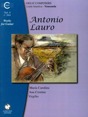 Antonio Lauro - Works for Guitar, Volume 4 - Partition - di-arezzo.co.uk