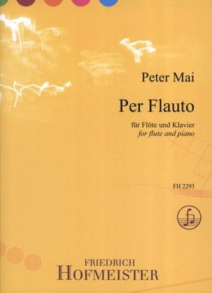 Peter Mai - Per Flauto - Partition - di-arezzo.fr