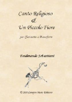 Ferdinando Sebastiani - Canto Religioso / Piccolo Fiore - Partition - di-arezzo.fr