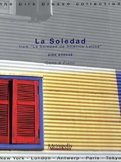 Dirk Brossé - La Soledad - Partition - di-arezzo.fr
