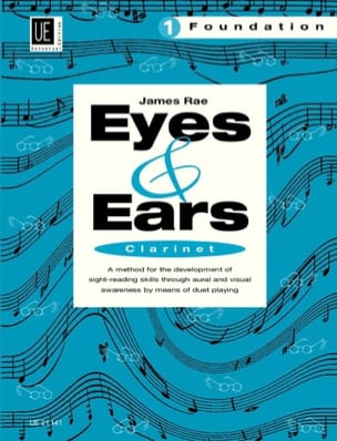 Eyes and Ears - Clarinet - Volume 1 : Foundation - laflutedepan.com