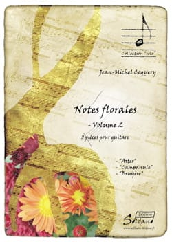 Jean-Michel Coquery - Notes Florales Volume 2 - Partition - di-arezzo.fr