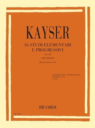 Heinrich Ernst Kayser - 36 Studi elementari e progressivi op. 20 - Partitura - di-arezzo.it