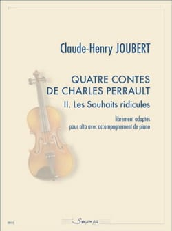 Claude-Henry Joubert - 4 Tales of Charles Perrault - 2. The Ridiculous Wishes - Sheet Music - di-arezzo.com