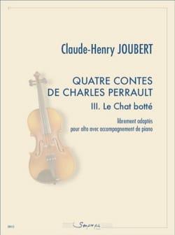 Claude-Henry Joubert - 4 Contes de Charles Perrault - 3. Le Chat Botté - Partition - di-arezzo.fr