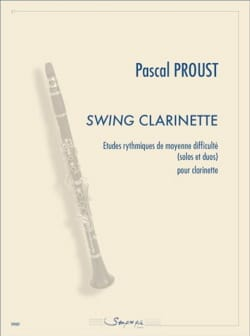 Pascal Proust - Clarinet Swing - Sheet Music - di-arezzo.co.uk