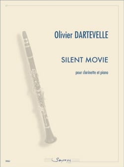 Silent Movie Olivier Dartevelle Partition Clarinette - laflutedepan