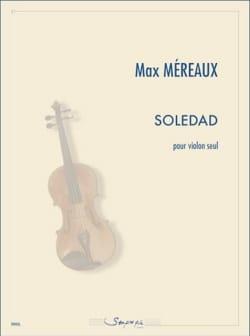 Max Méreaux - Soledad - Partition - di-arezzo.fr
