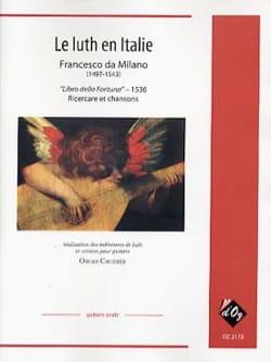 Francesco Da Milano - Le Luth en Italie - Partition - di-arezzo.fr