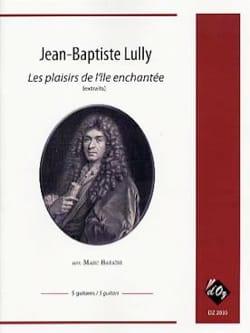 Jean-Baptiste Lully - Les Plaisirs de l'Île enchantée extraits - Partition - di-arezzo.fr