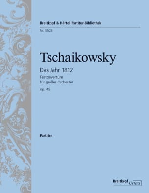 TCHAIKOVSKY - Ouverture 1812 Op. 49 - Partition - di-arezzo.fr
