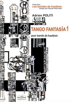 Adrien Politi - Tango-Fantasia 1 - Partition - di-arezzo.fr