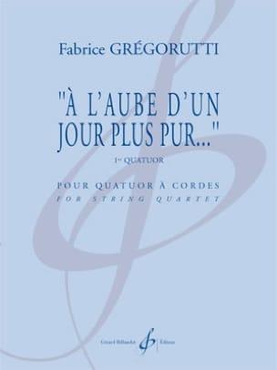 A l'aube d'un jour plus pur... - Fabrice Grégorutti - laflutedepan.com