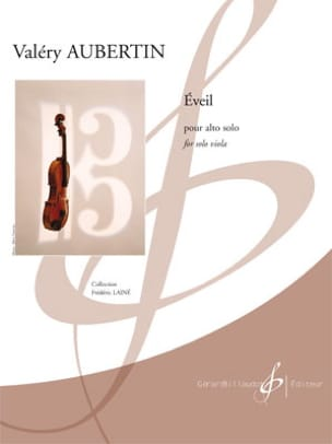 Valéry Aubertin - Eveil - Alto only - Sheet Music - di-arezzo.com