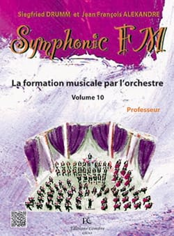 DRUMM Siegfried / ALEXANDRE Jean François - Symphonic FM Volume 10 - Teacher's Book - Sheet Music - di-arezzo.co.uk