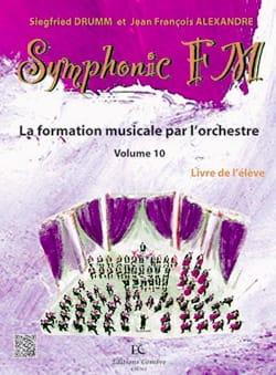 DRUMM Siegfried / ALEXANDRE Jean François - Symphonic FM Volume 10 - Percussion - Partition - di-arezzo.fr