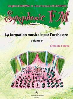 DRUMM Siegfried / ALEXANDRE Jean François - Symphonic FM Volume 9 - Percussion - Partition - di-arezzo.fr
