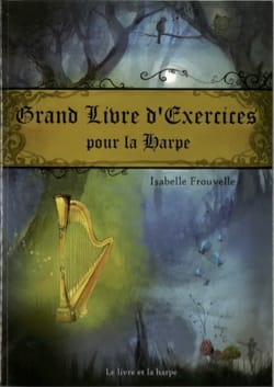 Grand Livre d'exercices Isabelle Frouvelle Partition laflutedepan