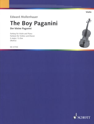 Edward Mollenhauer - The Boy Paganini - Violin and piano - Partition - di-arezzo.fr