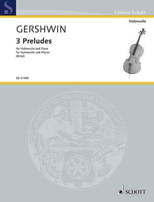 George Gershwin - 3 Preludes - Cello and Piano - Sheet Music - di-arezzo.com