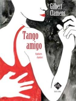 Tango Amigo Gilbert Clamens Partition Guitare - laflutedepan