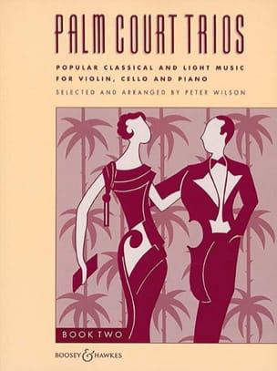Peter Wilson - Palm Court Trios Volume 2 - Partition - di-arezzo.fr