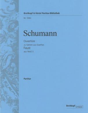 SCHUMANN - Ouverture pour les scènes de Faust - Partition - di-arezzo.fr